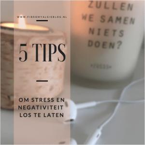 tips-stress-negativiteit-loslaten-fibromyalgieblog