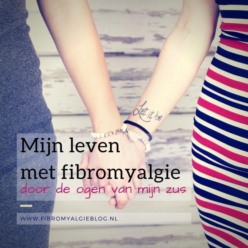 Mijn leven met fibromyalgie door de ogen van mijn zus
